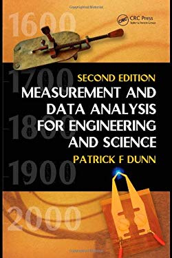 Measurement and Data Analysis for Engineering and Science 9781439825686