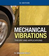 Mechanical Vibrations: Theory and Applications, SI 12960928