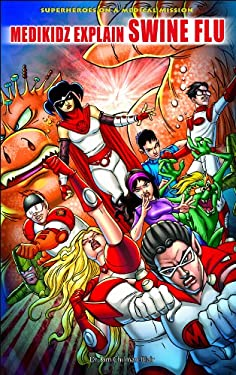 Medikidz Explain Swine Flu 9781435894570