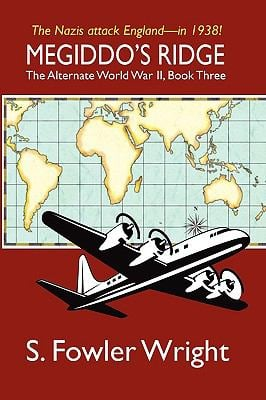 Megiddo's Ridge: The Alternate World War II, Book Three