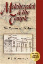 Melchizedek & the Temple: The Promise of the Ages