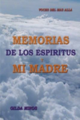 Memorias de Los Espritus y Mi Madre: Voces del MS All 9781438927824