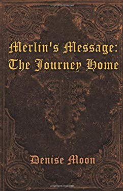 Merlin's Message: The Journey Home 9781432773496