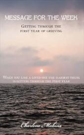 Message for the Week: Getting Through the First Year of Grieving