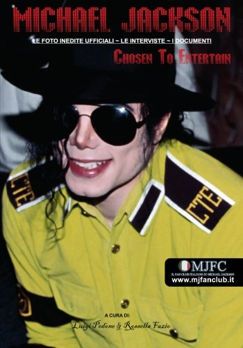 Michael Jackson - Chosen to Entertain (Edizione Italiana) 9781439238066