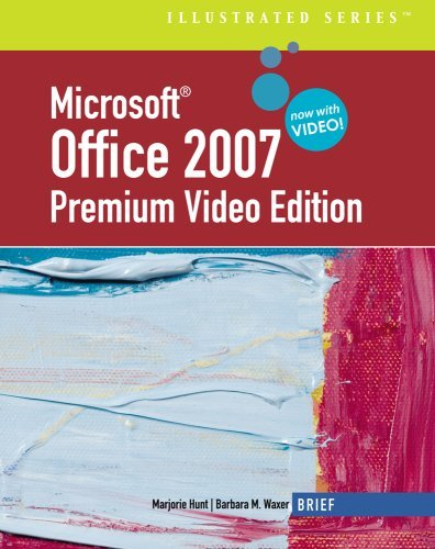 Microsoft Office 2007 Premium Video Edition: Brief [With DVD] 9781439037898