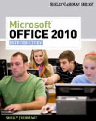 Microsoft Office 2010: Introductory 9781439078419