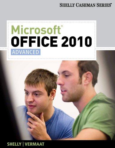 Microsoft Office 2010, Advanced 9781439078549