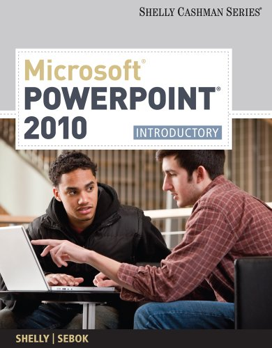 Microsoft PowerPoint 2010: Introductory 9781439078488