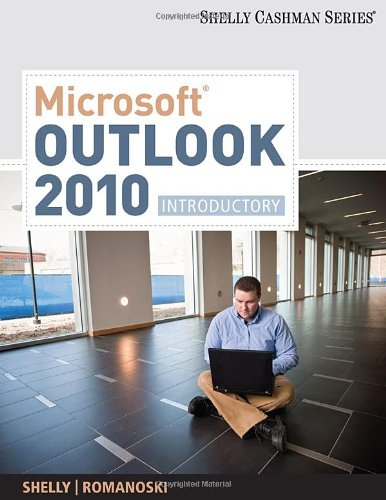Microsoft Outlook 2010: Introductory 9781439078495