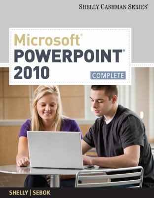 Microsoft PowerPoint 2010, Complete 9781439078938
