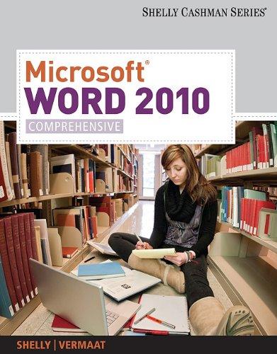 Microsoft Word 2010, Comprehensive 9781439079003