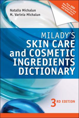Milady's Skin Care and Cosmetic Ingredients Dictionary 9781435480209
