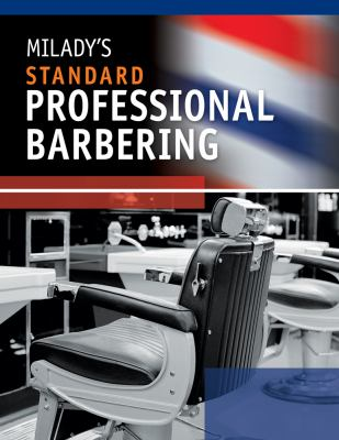Milady's Standard Professional Barbering 9781435497153