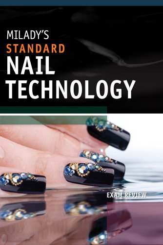 Exam Review for Milady's Standard Nail Technology 9781435497634