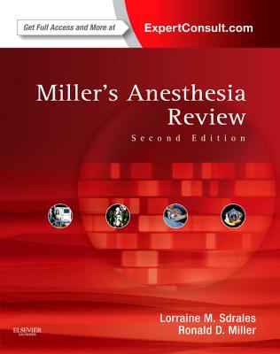 Miller's Anesthesia Review: With ExpertConsult Code 9781437727937