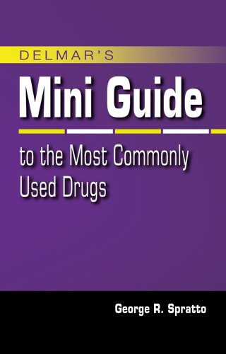 Delmar's Mini Guide to the Most Commonly Used Drugs 9781435487598