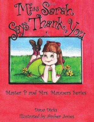 Miss Sarah Says Thank You: Master P and Mrs. Manners Series 9781434307439