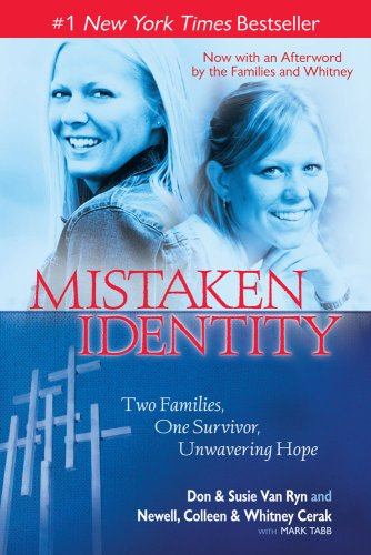 Mistaken Identity: Two Families, One Survivor, Unwavering Hope 9781439153550
