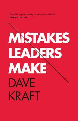 Mistakes Leaders Make 9781433532498
