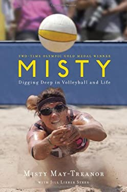 Misty: Digging Deep in Volleyball and Life 9781439148549