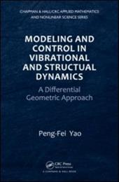Modeling and Control in Vibrational and Structural Dynamics: A Differential Geometric Approach 13184705