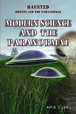 Modern Science and the Paranormal 9781435851795
