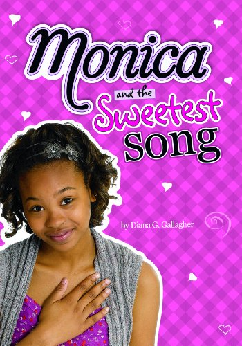Monica and the Sweetest Song 9781434225566