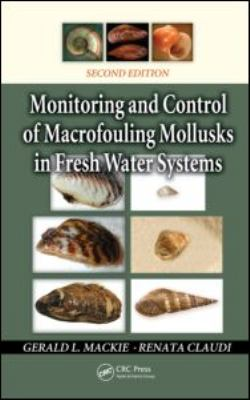 Monitoring and Control of Macrofouling Mollusks in Fresh Water Systems 9781439800508