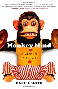 Monkey Mind: A Memoir of Anxiety 9781439177303