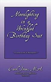 Moonlighting in a Wrinkled Birthday Suit: A Lunar Look at Menopause 6523939