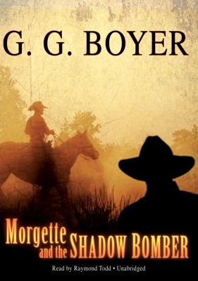 Morgette and the Shadow Bomber 9781433216817