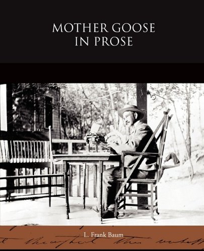 Mother Goose in Prose 9781438524863