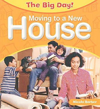 Moving to a New House 9781435828971