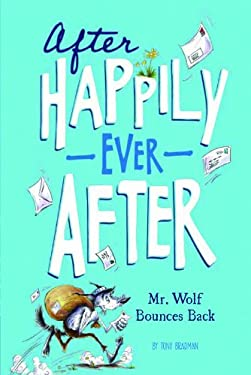 Mr. Wolf Bounces Back (After Happily Ever After)