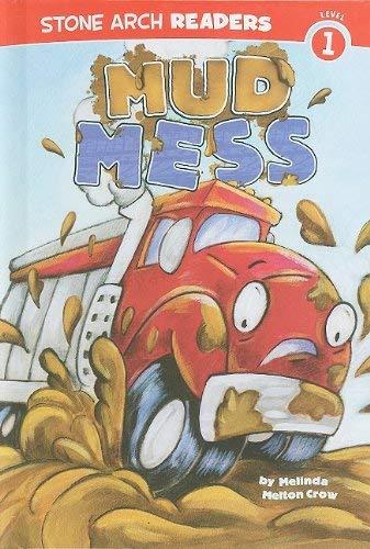 Mud Mess 9781434216229