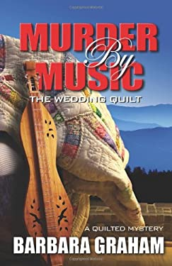 Murder by Music: The Wedding Quilt 9781432825447