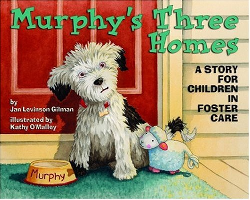 Murphy's Three Homes: A Story for Children in Foster Care 9781433803857