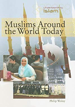 Muslims Around the World Today 9781435853850