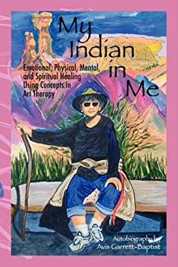 My Indian in Me: Self Help Autobiograpy 9781432725440