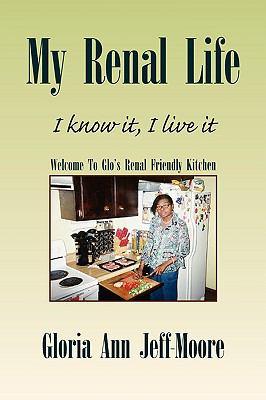 My Renal Life 9781436378406