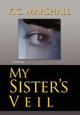 My Sister's Veil 9781436325691