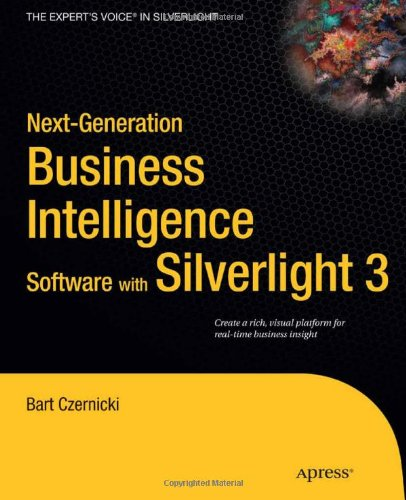 Next-Generation Business Intelligence Software with Silverlight 3 9781430224877