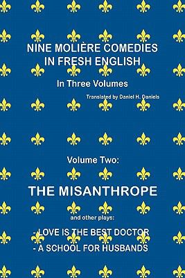Nine Moliere Comedies in Fresh English Volume Two 9781436396752