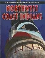 Northwest Coast Indians 9781432949600