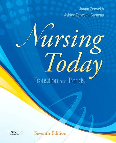 Nursing Today: Transition and Trends 9781437725674