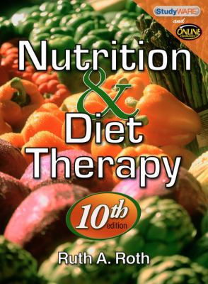Nutrition & Diet Therapy [With CDROM]