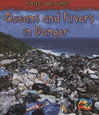 Oceans and Rivers in Danger 9781432909260