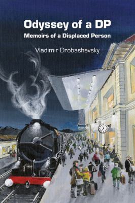 Odyssey of a DP: Memoirs of a Displaced Person