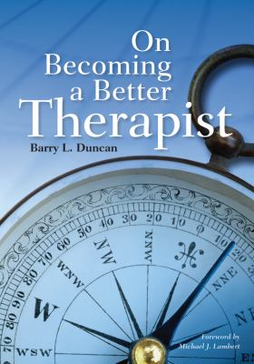 On Becoming a Better Therapist 9781433807572